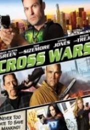 Çapraz Savaş – Cross Wars Türkçe Dublaj İzle