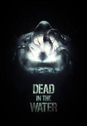 Suda Ölüm – Dead In The Water 2018 izle