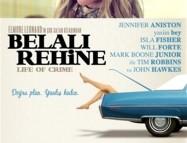 Belalı Rehine / Life of Crime 2013 Türkçe Altyazılı izle