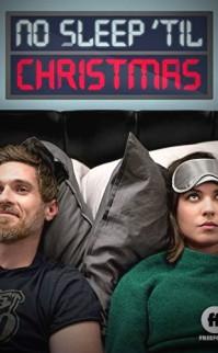 Beyaz Noel Geceleri – No Sleep 'Til Christmas