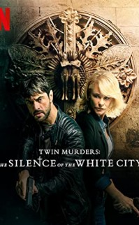 Beyaz Kentin Sessizliği – Twin Murders: The Silence of the White City