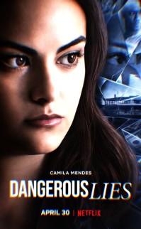 Tehlikeli Yalanlar: Dangerous Lies Filmi 2020